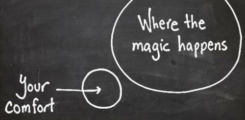 Be Brave and Step Outside your Comfort Zone